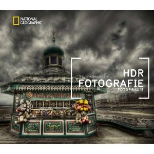 HDR FOTOGRAFIE - Fotopraxis von David Nightingale