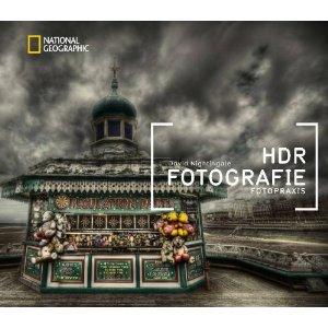 Fotobuch: HDR Fotografie Fotopraxis von David Nightingale