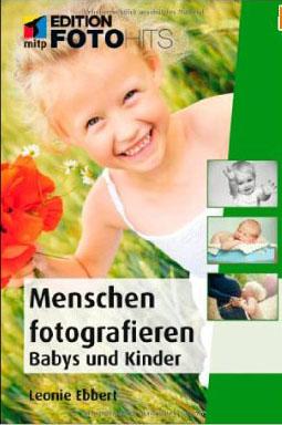 Fotohits: Menschen fotografieren - Babys und Kinder