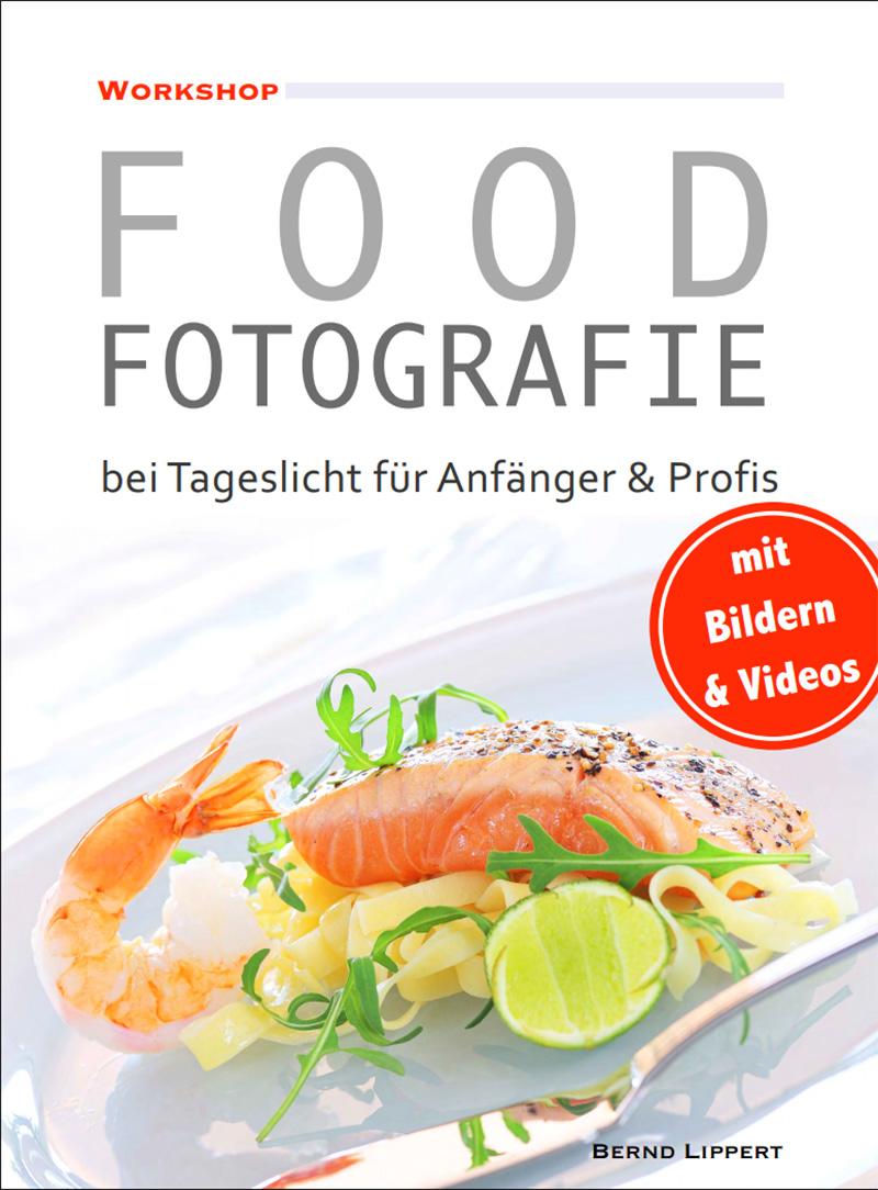 Workshop Food Fotografie bei Tageslicht für Anfänger und Profis