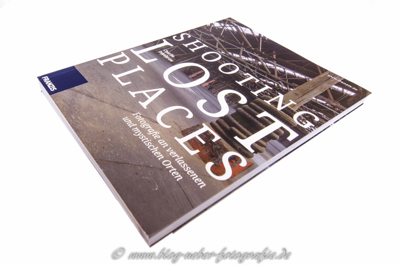Buch: SHOOTING LOST PLACES